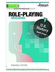 Role-Playing Simulations: Middle School U.S. History - Exploration to Civil War