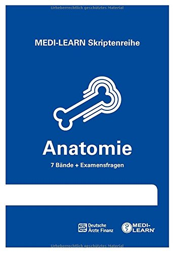 MEDI-LEARN Skriptenreihe: Anatomie im Paket - In 30 Tagen durchs schriftliche und mündliche Physikum