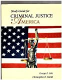Criminal Justice in America, Cole, George F., 053424422X