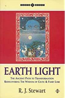The well of light from faery healing to earth healing r j earth light the ancient path to transformation rediscovering the wisdom of celtic and fairy fandeluxe Images