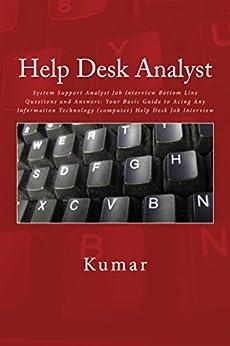 Amazon.com: HELP DESK ANALYST, SYSTEM SUPPORT ANALYST JOB ...