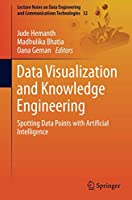 Data Visualization and Knowledge Engineering: Spotting Data Points with Artificial Intelligence Front Cover