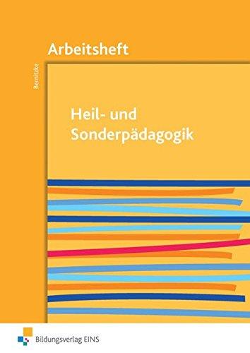 Heil- und Sonderpädagogik: Arbeitsheft