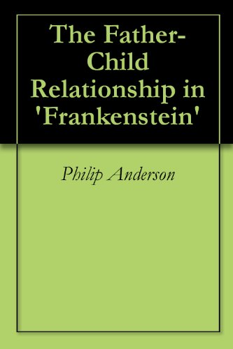The Father-Child Relationship in Frankenstein