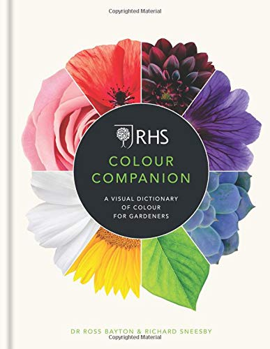 RHS Colour Companion  A Visual Dictionary Of Colour For Gardeners