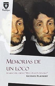 Memorias de un loco par Flaubert