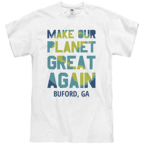 Make Our Planet Great Buford, GA: Unisex T-Shirt White -