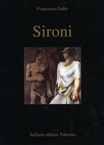 Sironi Copertina flessibile – 2 giu 1998 Francesco Gallo Sellerio 8876811176 Arte figurativa