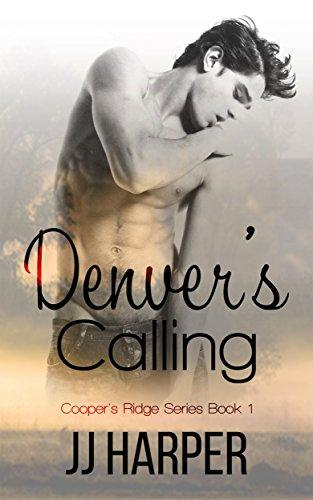 Denver's Calling (Cooper's Ridge Series Book 1) by [Harper, JJ]