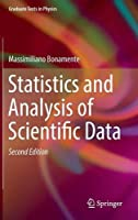 Statistics and Analysis of Scientific Data, 2nd Edition Front Cover