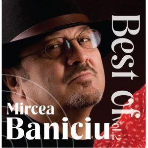 mircea baniciu best of vol 2