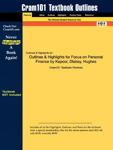 Outlines & Highlights for Focus on Personal Finance by Kapoor, Dlabay, Hughes