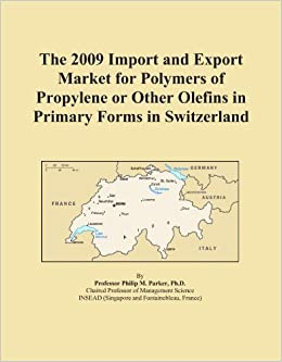 Book The 2009 Import and Export Market for Polymers of Propylene or Other Olefins in Primary Forms in Switzerland
