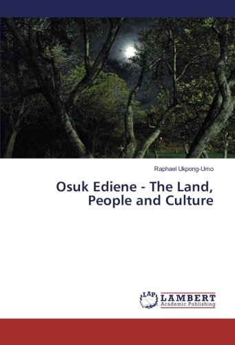 Osuk Ediene - The Land, People and Culture ebook