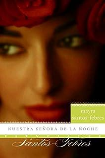 Nuestra senora de la noche: Novela (Esenciales) (Spanish Edition)