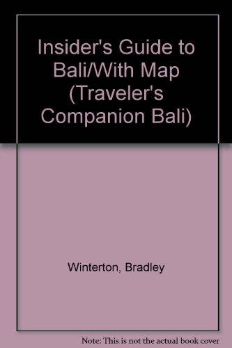 Insider's Guide to Bali/With Map (Traveler's Companion Bali)