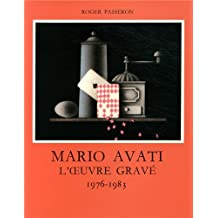 Mario Avati: l'Oeuvre Grave: 1976-1983 Tome 5 (Catalogues raisonnes) (French Edition)