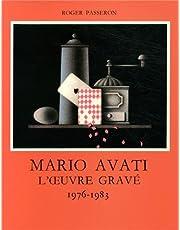 Mario Avati: l'Oeuvre Grave: 1976-1983 Tome 5 (Catalogues raisonnes) (French Edition)