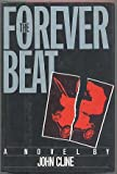 The Forever Beat, John Cline, 0525248552