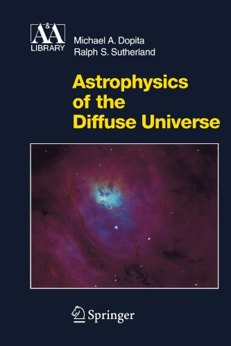 Astrophysics of the Diffuse Universe (Astronomy and...
