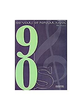 100 Years Of Popular Music: 90s Volume Two. Partituras para Piano ...
