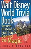 img - for The Walt Disney World Trivia Book, Volume 1 Publisher: The Intrepid Traveler book / textbook / text book