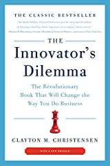 The Innovator's Dilemma: The Revolutionary Book That Will Change the Way You Do Business Paperback
