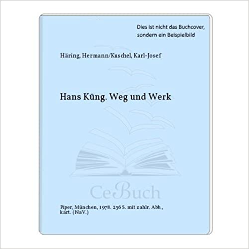 Book Hans Küng: Weg und Werk (German Edition)