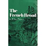 The French Broad, Wilma Dykeman, 0961385987