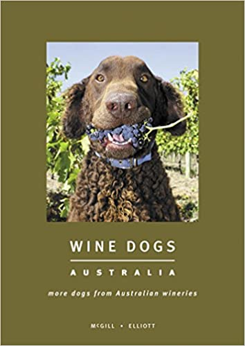 Wine Dogs: Australia: More Dogs from Australian Wineries