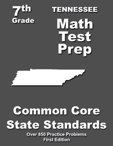 Tennessee 7th Grade Math Test Prep: Common Core Learning Standards -  Teachers' Treasures, Paperback