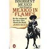 Insurgent Mexico, John Reed, 0140068813