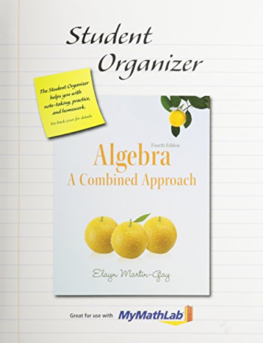 Student Organizer for Algebra: A Combined Approach