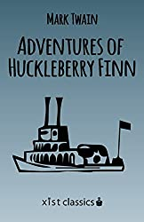 Adventures of Huckleberry Finn (Xist Classics)