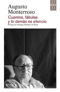 Cuentos, fabulas y lo demas es si. Ebook par Augusto Monterroso