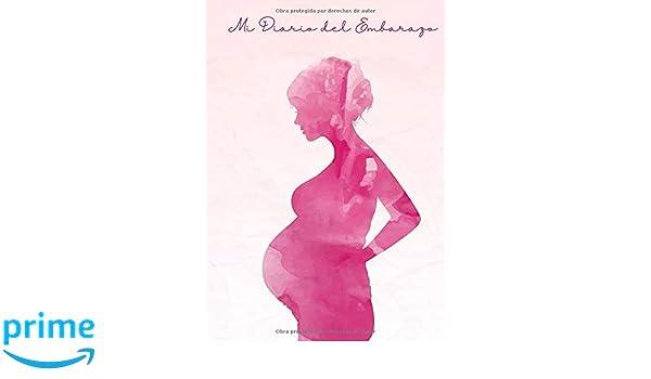 Mi Diario del Embarazo: Diario de mi Embarazo - Para ...