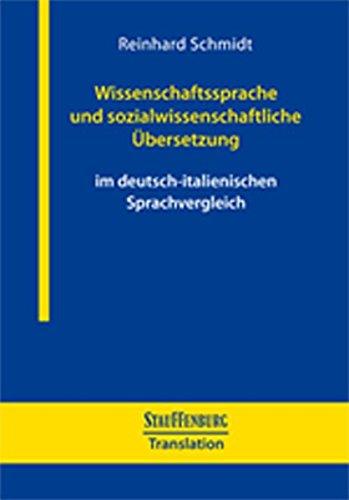 Wissenschaftssprache und sozialwissenschaftliche Übersetzung: im deutsch-italienischen Sprachvergleich (Stauffenburg Translation)