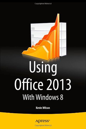 Using Office 2013: With Windows 8 Front Cover