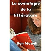 La sociologie de la littérature   (French Edition)