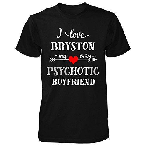 I Love Bryston My Very Psychotic Boyfriend. Gift For for sale  Delivered anywhere in USA