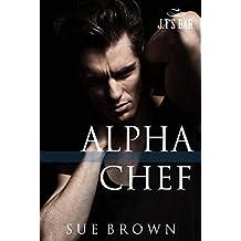 Alpha Chef (J.T's Bar Book 2)
