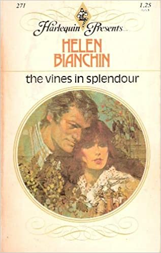 The Vines in Splendour (Harlequin Presents #271)
