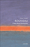 Rousseau: A Very Short Introduction (Very Short Introductions)