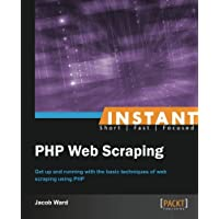 Instant PHP Web Scraping (English Edition)