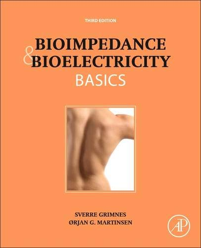 Bioimpedance and Bioelectricity Basics (Basic Techniques In Biochemistry And Molecular Biology)