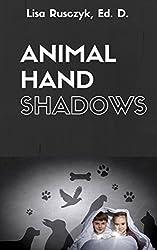Hand Shadows for Kids (I Love You...Bedtime stories children's books)
