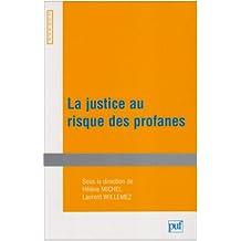 Justice au risque des profanes (La)