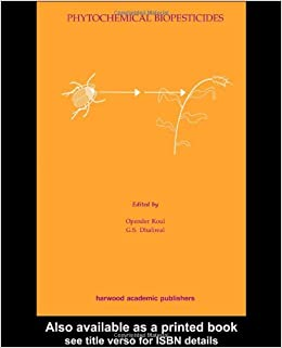 Phytochemical Biopesticides (Advances in Biopesticide Research)