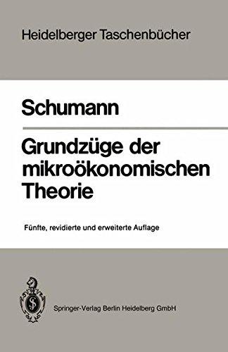 Grundzüge der mikroökonomischen Theorie (Heidelberger Taschenbücher) (German Edition) by Springer