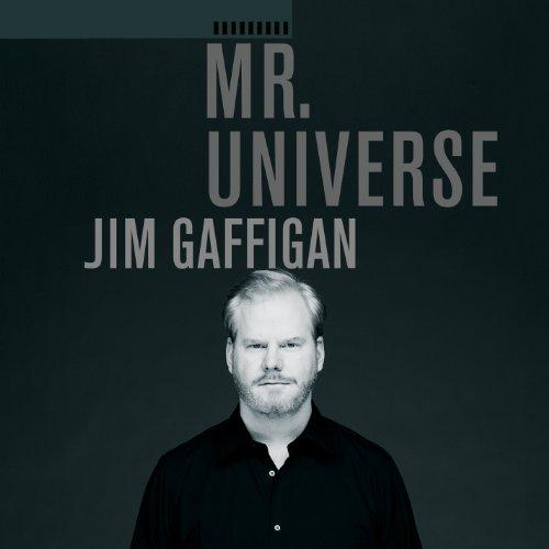 Mr. Universe (Best Of Jim Gaffigan)
